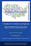 img - for State Authorization of Colleges and Universities: A Handbook for Institutions and Agencies book / textbook / text book