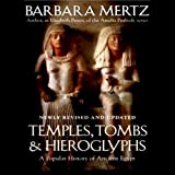 Temples, Tombs, and Hieroglyphs: A Popular History of Ancient Egypt by Barbara Mertz front cover