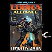 Cobra Alliance: Cobra War, Book 1   Timothy Zahn