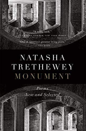 Amazoncom Monument Poems New And Selected Ebook Natasha
