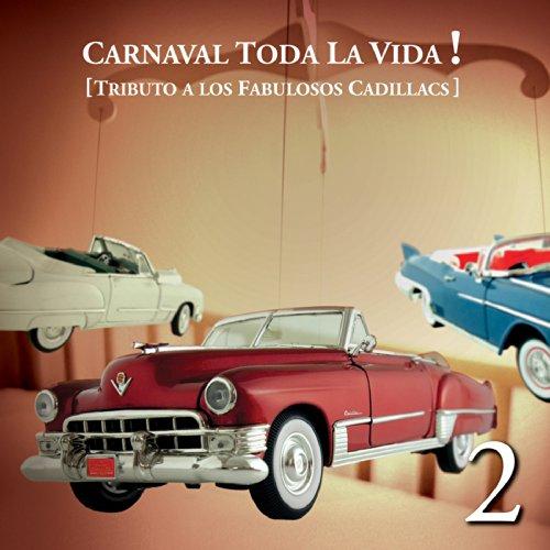Carnaval Toda La Vida! - Tribu...