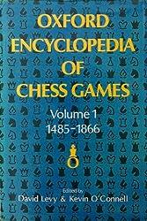 Oxford Encyclopedia of Chess Games, Vol. 1: 1485-1866
