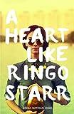 A Heart Like Ringo Starr (Gravel Road Verse)