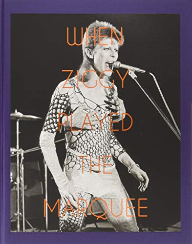 When Ziggy Played the Marquee: David Bowie's Last Performance as Ziggy Stardust for $<!--$16.92-->