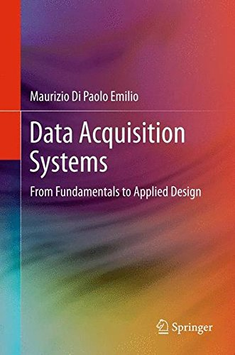 Data Acquisition Systems: From Fundamentals to Applied Design
