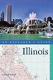 Explorer's Guide Illinois (Explorer's Complete)