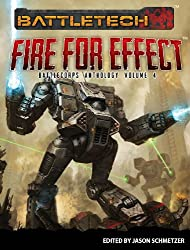 Fire for Effect: BattleCorps Anthology Volume 4 (English Edition)