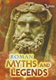 Roman Myths and Legends, Jilly Hunt, 1410949745