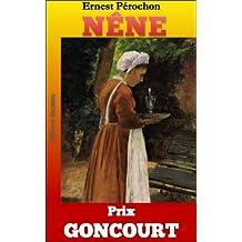 Nêne (prix goncourt)(collection classique) (French Edition)