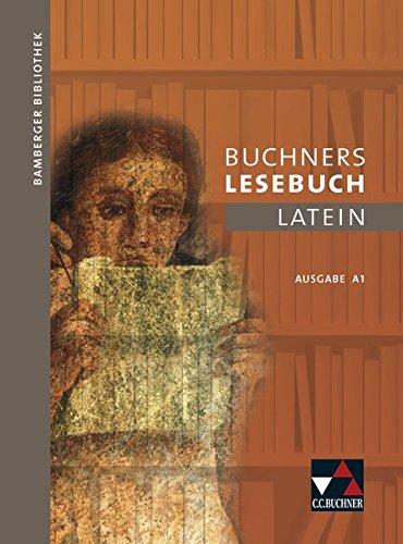 Bamberger Bibliothek / Lesebücher für den Lateinunterricht: Bamberger Bibliothek / Buchners Lesebuch Latein A 1: Lesebücher für den Lateinunterricht