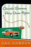 Chevrolet Summers, Dairy Queen Nights, Bob Greene, 0670870323