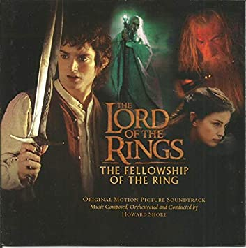 Howard Shore The Lord Of The Rings The Fellowship Of The Ring 2001 05 03 Amazon Com Music