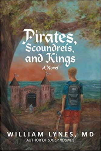 Book Pirates, Scoundrels, and Kings by MD, William Lynes (2013-01-31)