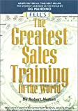 The Greatest Sales Training in the World, Robert Nelson, 0883910020
