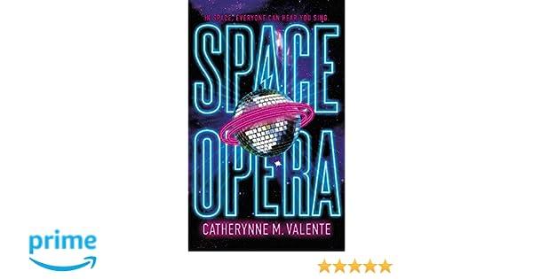 Space Opera: Amazon.es: Catherynne M. Valente: Libros en idiomas extranjeros