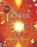 The Power by Byrne, Rhonda (2010) Paperback