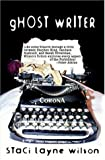 Ghost Writer, Wilson, Staci Layn, 1592798624