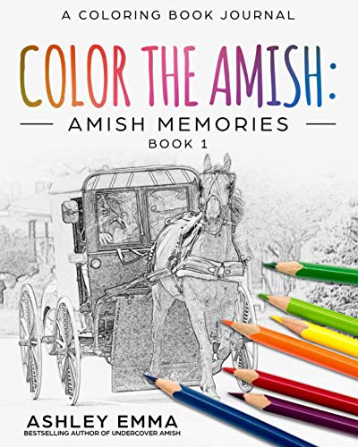 Color the Amish: Amish Memories: An Amish