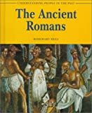 The Ancient Romans, Rosemary Rees, 1575728907