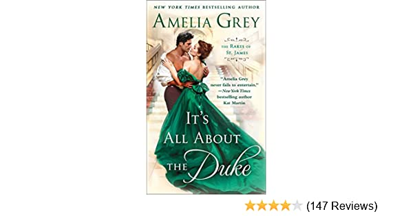 Its all about the duke the rakes of st james kindle edition by its all about the duke the rakes of st james kindle edition by amelia grey romance kindle ebooks amazon fandeluxe Choice Image