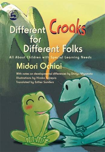 Download Different Croaks for Different Folks: All About Children with Special Learning Needs ebook