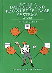 Principles of database and knowledge-base systems (Principles of computer science series)