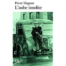 AUBE INSOLITE (L')