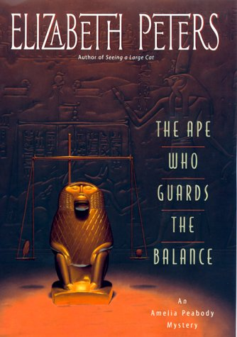 The Ape Who Guards the Balance (Amelia Peabody - Mall Stores Peabody