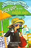 Kidnap at the Catfish Cafe, Patricia Reilly Giff, 0670881805