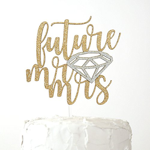 (NANASUKO Engagement Party Cake Topper - future mr and mrs - Premium quality Made in USA - double sided gold glitter with diamond embellishment)
