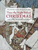 'T was the Night Before Christmas and Other Seasonal Favorites (Metropolitan Museum of Art Publications)