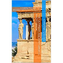 The Ultimate Ancient Greece Photo Book: Looking Through The Wonders Of Greece Sculpture