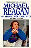 On the Outside Looking In, Michael Reagan and Joe Hyams, 0821723928