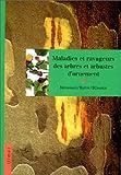 Maladies et ravageurs des arbres et des arbustes d'ornement
