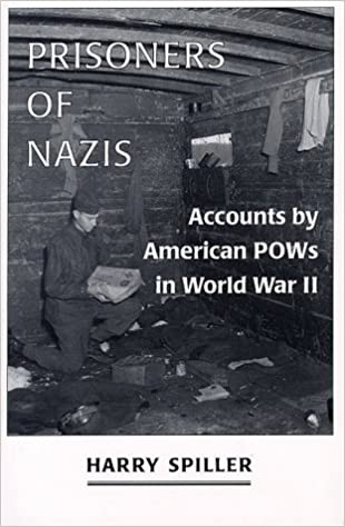 Prisoners of Nazis : Accounts by American POWs in World War II