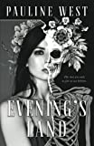 Evening's Land: a Gothic Fantasy
