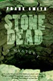 Stone Dead, Frank Smith and Smith Smith, 0312181868