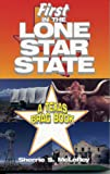 First in the Lone Star State, Sherrie S. McLeRoy and Helen Bryant, 1556225725