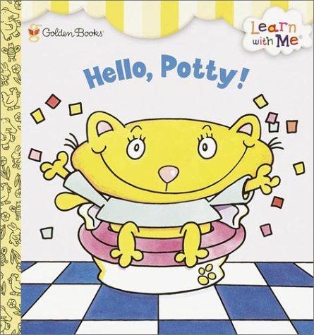 Hello, Potty! (Naptime Tales) (Hippo Tales Potty)