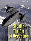 Stealth - The Art Of Deception