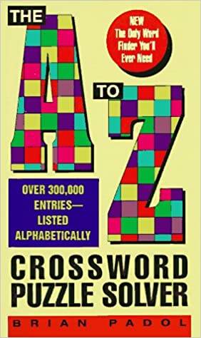 the a to z crossword puzzle solver brian padol 9780380775187