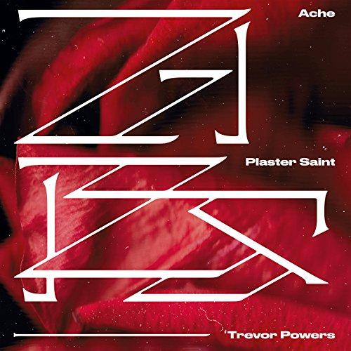 Ache / Plaster Saint