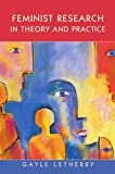 Feminist Research in Theory and Practice 9780335200283