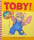 Toby!, Cyndy Szekeres, 0689826451