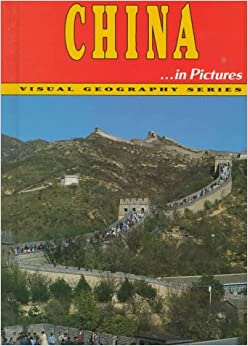 Book China in Pictures (Visual Geography Series)