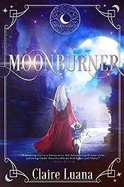 Moonburner (Moonburner Cycle Book 1)