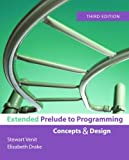 Prelude to Programming, Stewart Venit and Elizabeth Drake, 0321418514