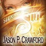 Seeking the Sun | Jason P. Crawford
