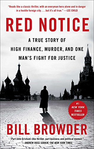 Red Notice: A True Story of High Finance, Murder, and One Man's Fight for Justice cover