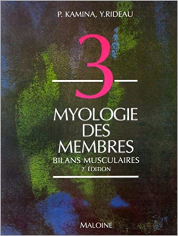 Livre Myologie des membres : Bilans musculaires pdf epub